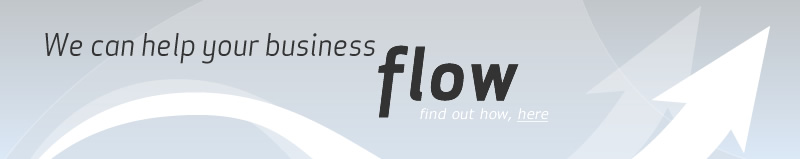 We can help your business flow